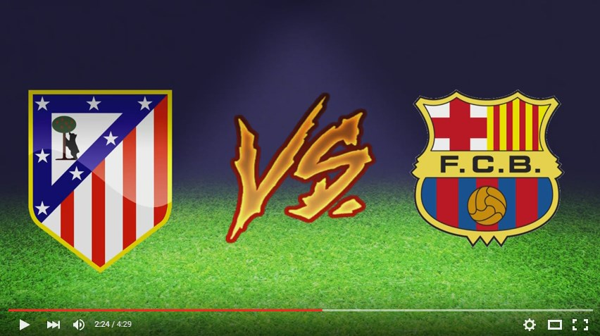 Atlético Madrid vs Barcelona